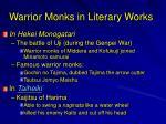 warrior monks in literary works