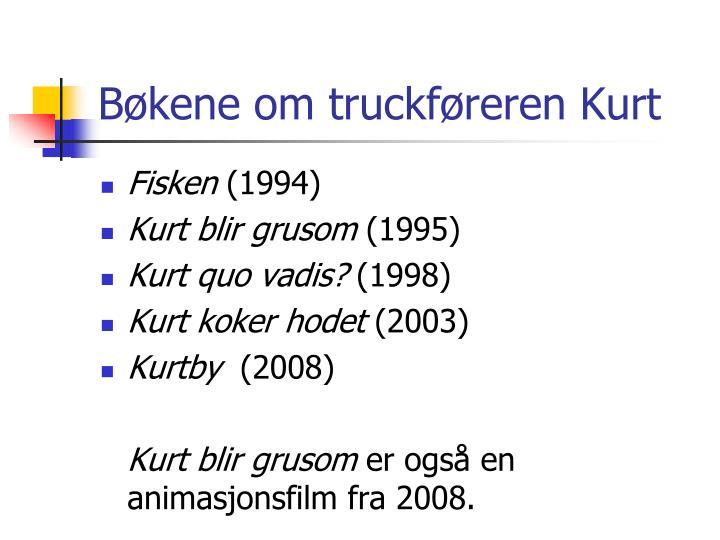 Bøkene om truckføreren Kurt