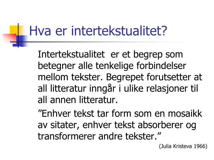Hva er intertekstualitet?