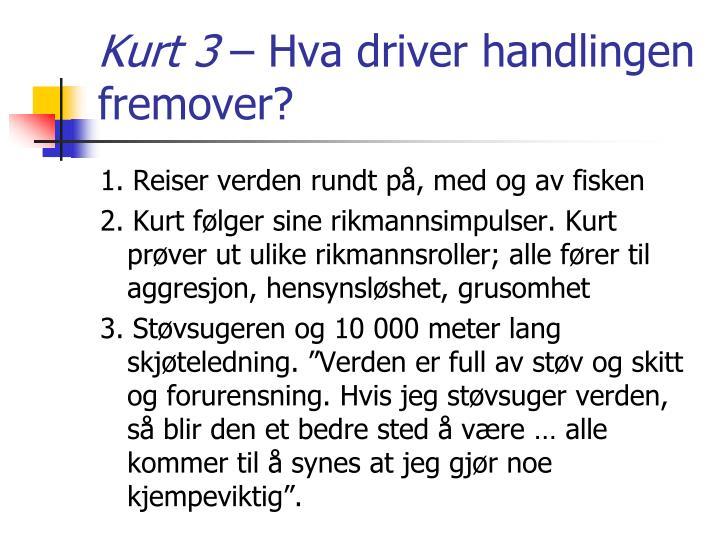Kurt 3