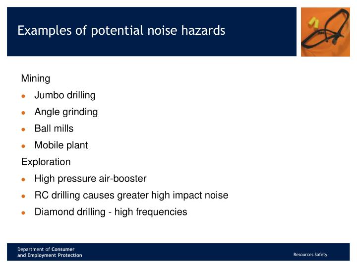 Examples of potential noise hazards