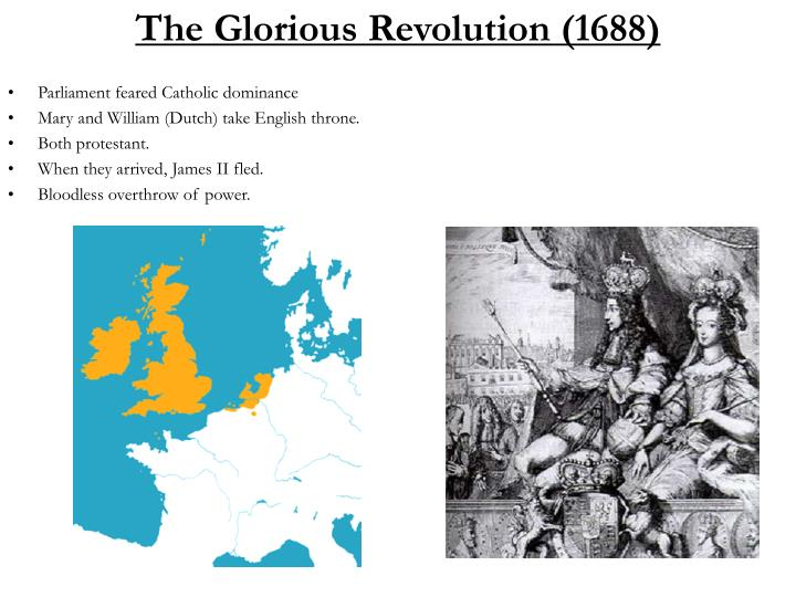 The Glorious Revolution (1688)