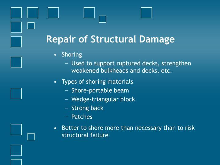 Repair of Structural Damage