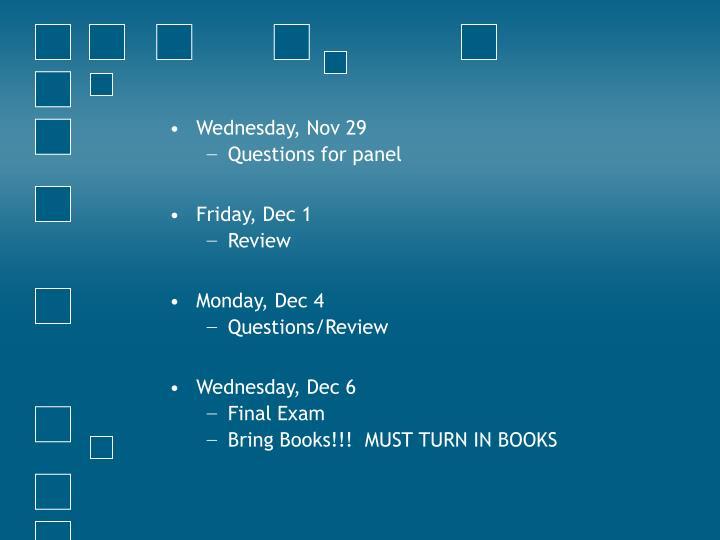 Wednesday, Nov 29