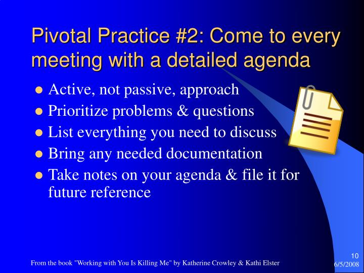 Pivotal Practice #2: Come to every meeting with a detailed agenda
