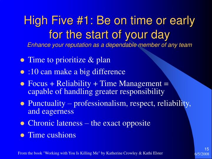 High Five #1: Be on time or early for the start of your day