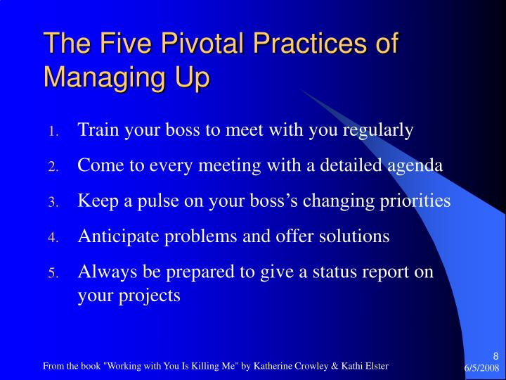 The Five Pivotal Practices of Managing Up