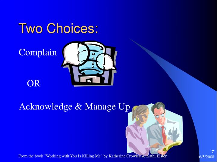 Two Choices: