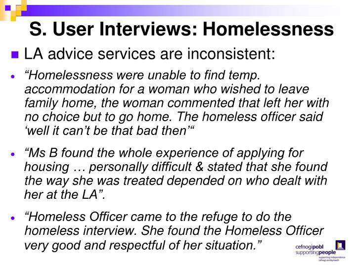 S. User Interviews: Homelessness