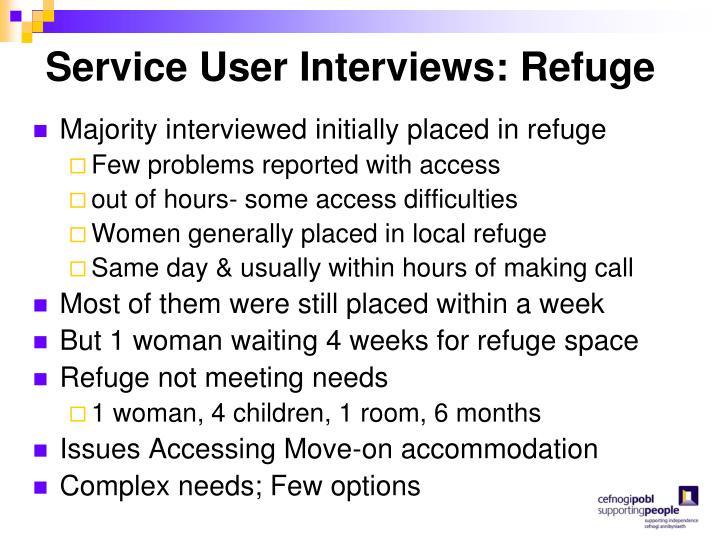 Service User Interviews: Refuge