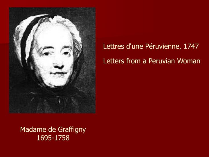 Lettres d'une Péruvienne, 1747