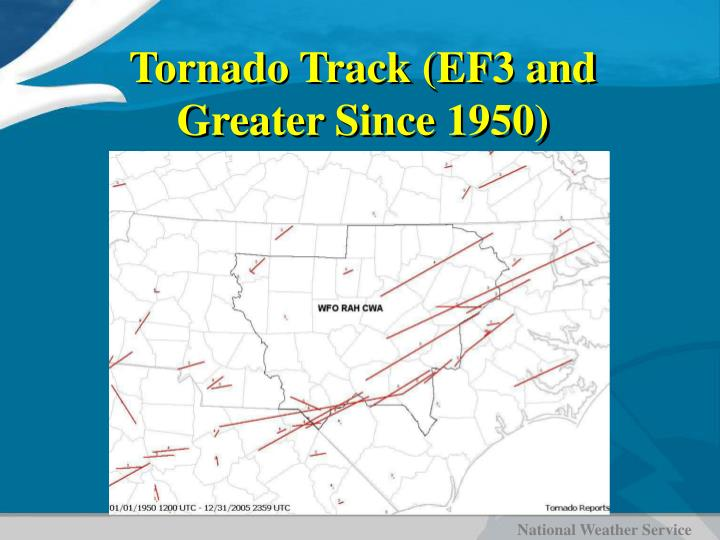 Tornado Track (EF3 and Greater Since 1950)