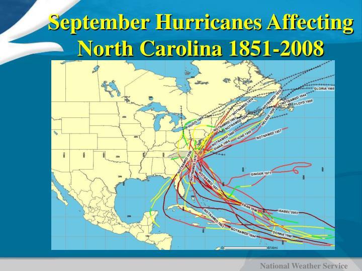 September Hurricanes Affecting North Carolina 1851-2008