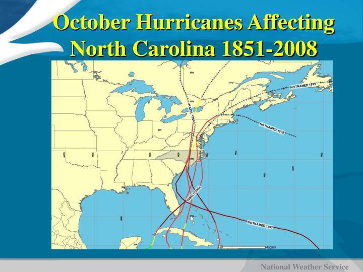 October Hurricanes Affecting North Carolina 1851-2008