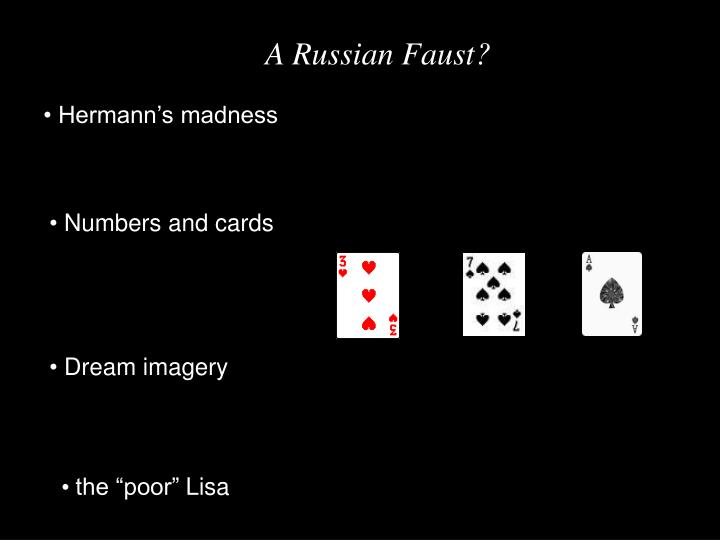 A Russian Faust?
