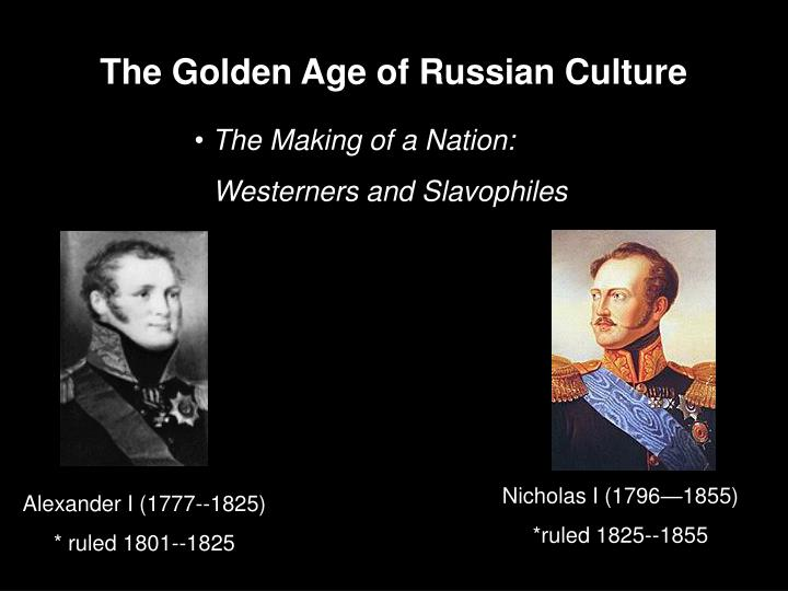 The Golden Age of Russian Culture