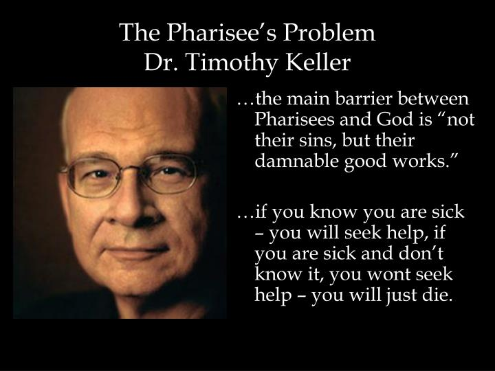 The Pharisee's Problem