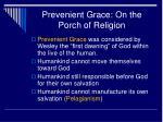 prevenient grace on the porch of religion