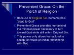 prevenient grace on the porch of religion1