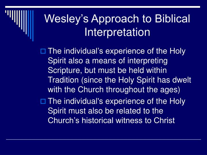 Wesley's Approach to Biblical Interpretation