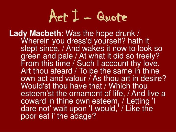 Act I – Quote