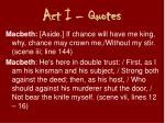 act i quotes