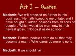 act i quotes1