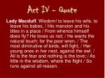 act iv quote