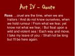 act iv quote1