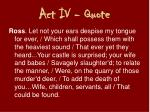 act iv quote2