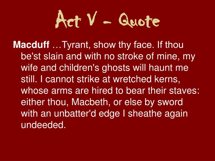 Act V - Quote