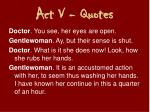 act v quotes