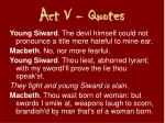 act v quotes7