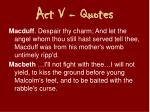 act v quotes8