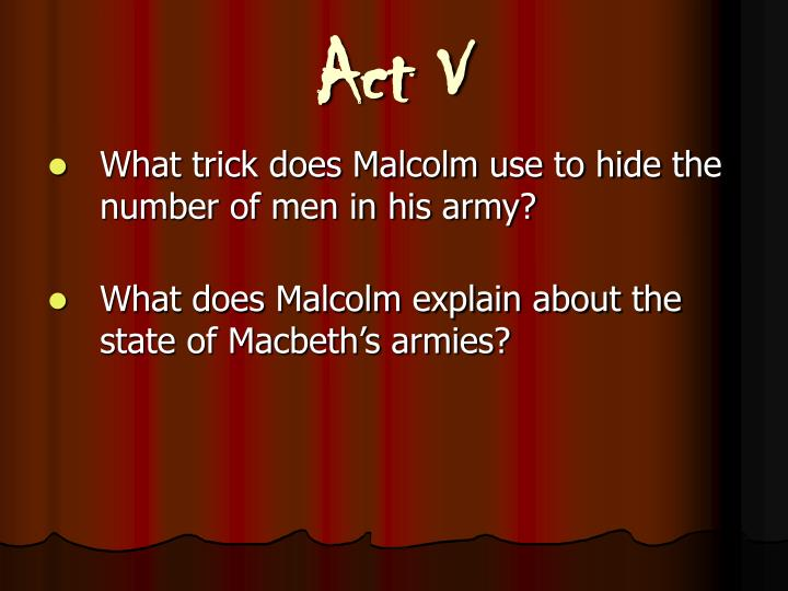 Act V