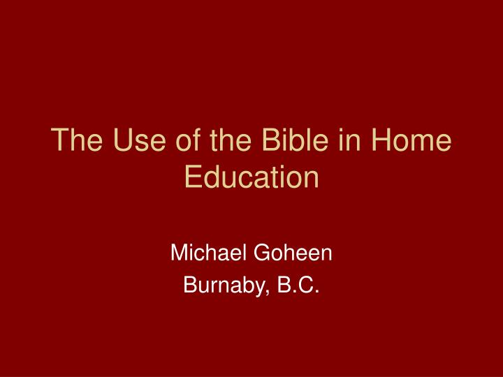 The Use of the Bible in Home Education