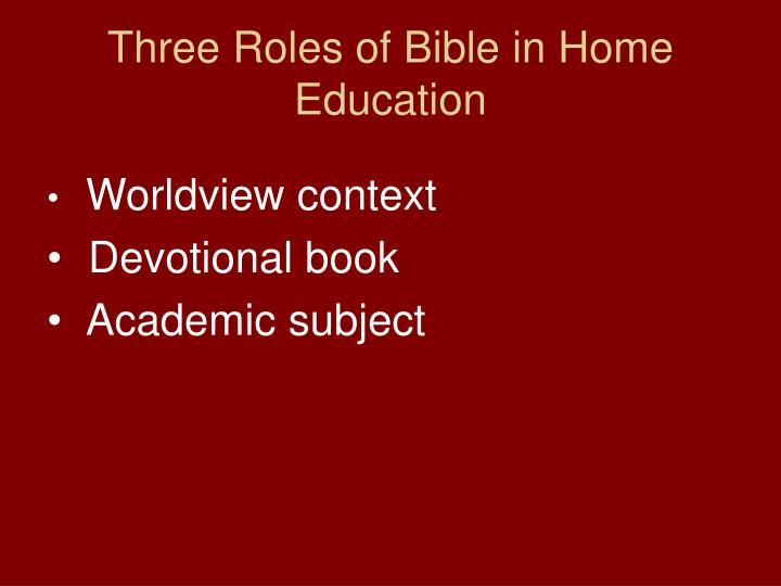 Three Roles of Bible in Home Education
