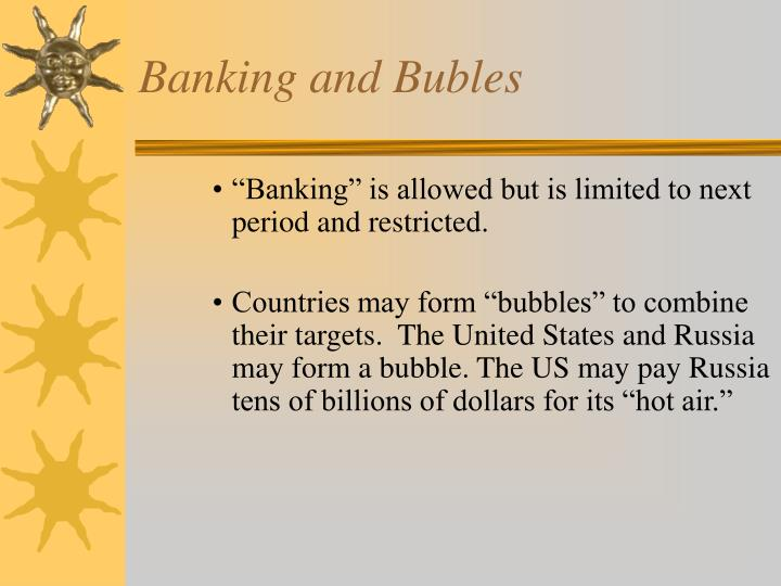 Banking and Bubles