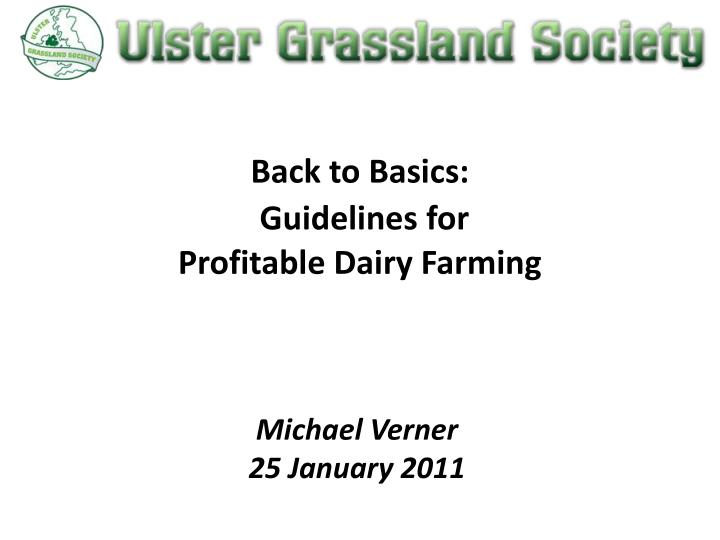 Back to basics guidelines for profitable dairy farming