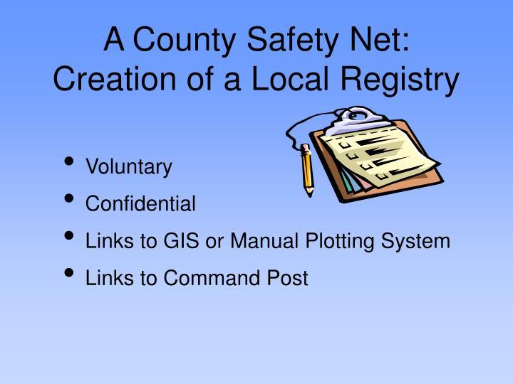 A County Safety Net: