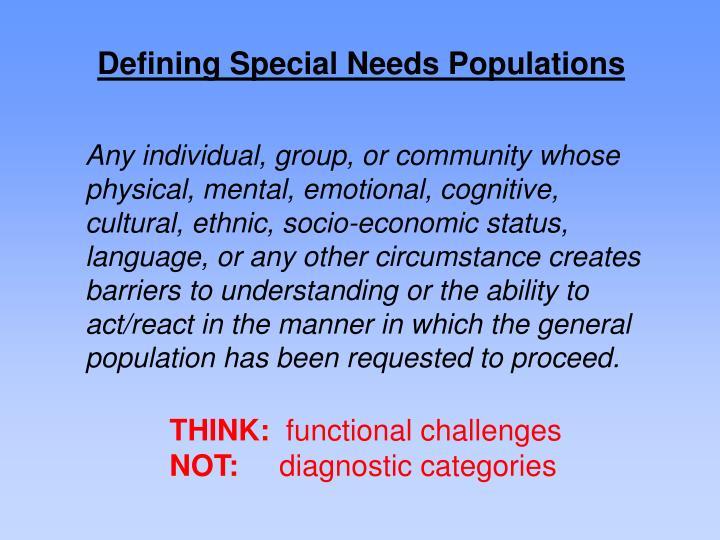 Defining Special Needs Populations