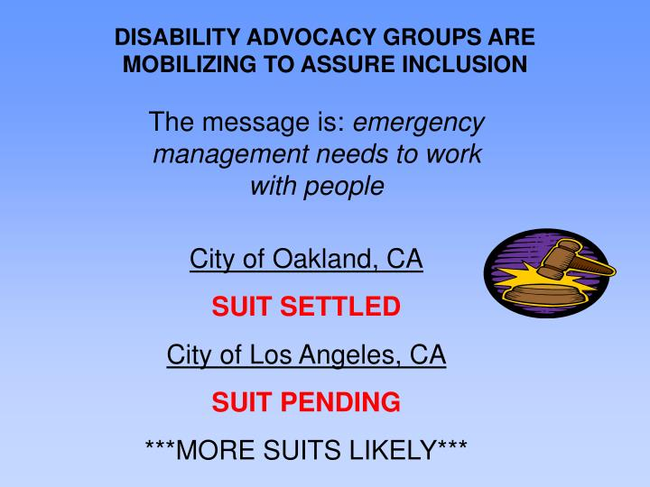 DISABILITY ADVOCACY GROUPS ARE MOBILIZING TO ASSURE INCLUSION