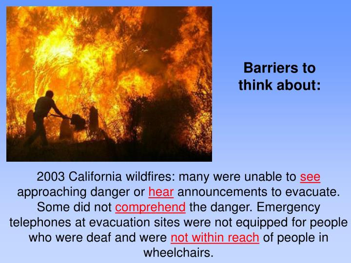 Barriers to think about: