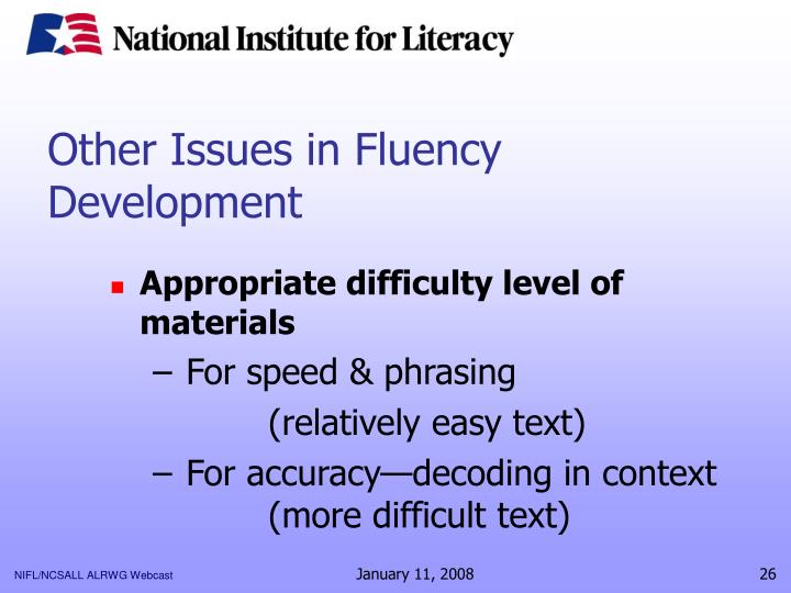 Other Issues in Fluency Development