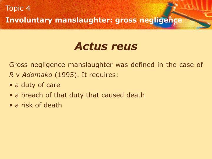 Involuntary manslaughter: gross negligence