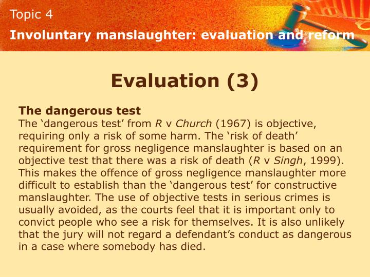 Involuntary manslaughter: evaluation and reform