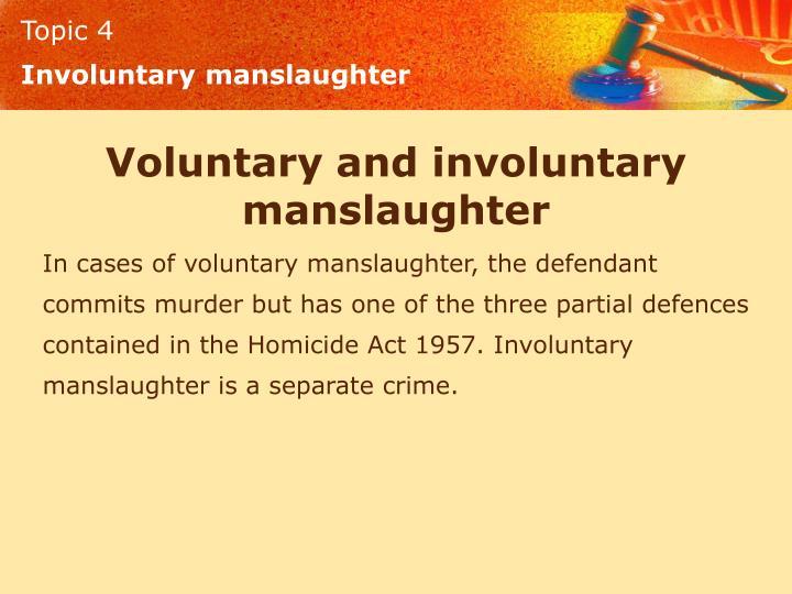 Involuntary manslaughter
