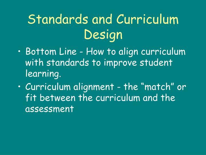 Standards and Curriculum Design