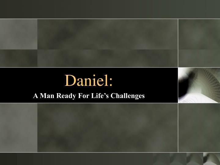 Daniel:
