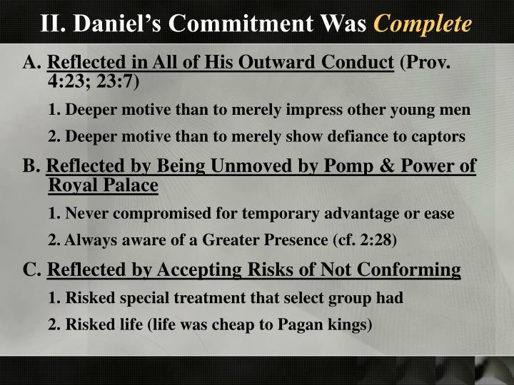II. Daniel's Commitment Was